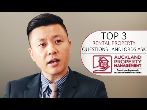 Top 3 Questions Rental Property Landlords And Property Investors Ask by Auckland Property Management