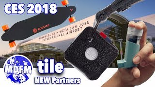 TILE - NEW Product & Access Point Partners 2018 - from CES 2018
