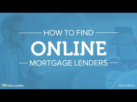How to Find Online Mortgage Lenders | Ask a Lender