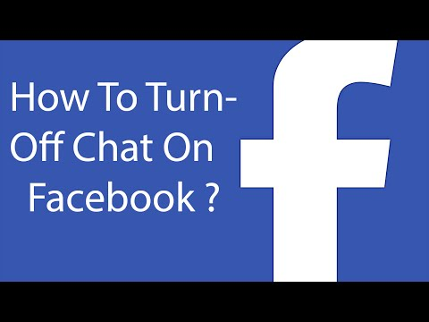 How To Turn Off Chat On Facebook ?