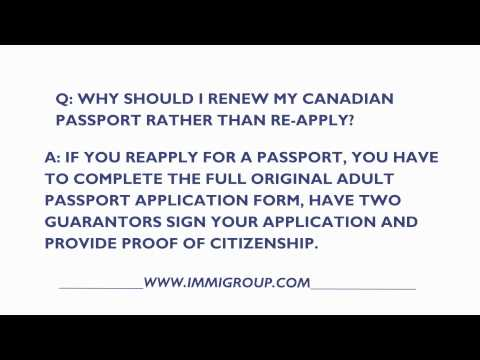 Why Should I Renew My Canadian Passport Rather Than Reapply?