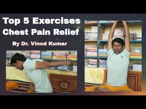 5 Top Exercises  for Chest Pain Relief - By Dr. Vinod Kumar   Hindi