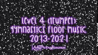 Level 4 (Trumpet) Gymnastics Floor Music 2013-2021