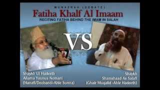 Manazrah; Fatiha Khalfalimam: Moulana Yunus Nomani Vs Shaykh Samshad Salafi (Part 3/3)