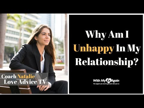 Why Am I Unhappy In My Relationship?