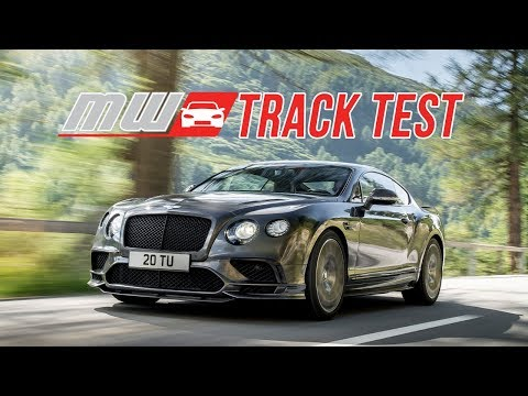 2018 Bentley Continental Supersports | Track Test