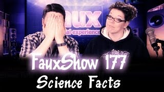 Science Facts  Fauxshow 177