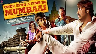 Once Upon A Time in Mumbaai - Trailer
