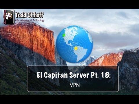 El Capitan Server Part 18: VPN