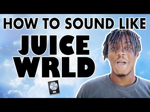 How to Sound Like JUICE WRLD -