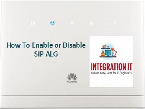 How to Enable or Disable SIP ALG in Huawei 4G Router