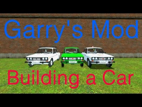 Building a Car in Garry's Mod - NO MODS REQUIRED (G.Car)