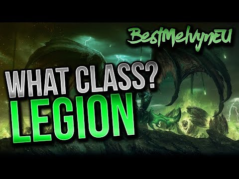 How To Choose Your Main In Legion - Real Talk - World of Warcraft: Legion