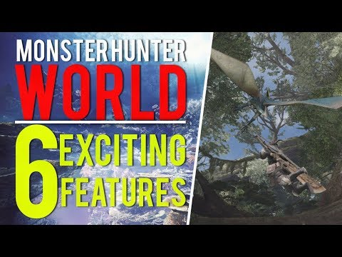 Monster Hunter World | 6 EXCITING features!