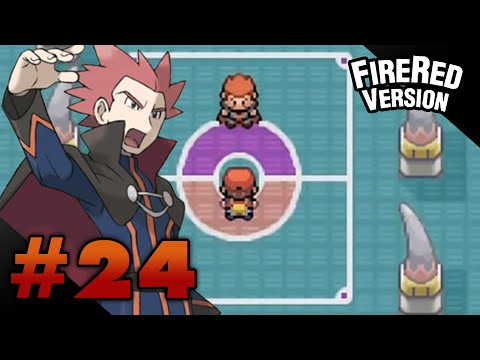 Let's Play Pokemon: FireRed - Part 24 - Elite Four Lance