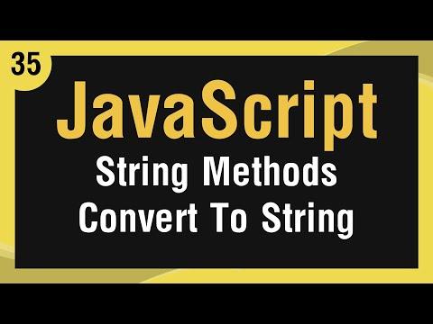 [ JavaScript In Arabic ] #35 - Strings Methods - Convert To String