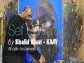 """Self Portrait"" Acrylic on canvas | Painted by Khalid Khan-KAAY"