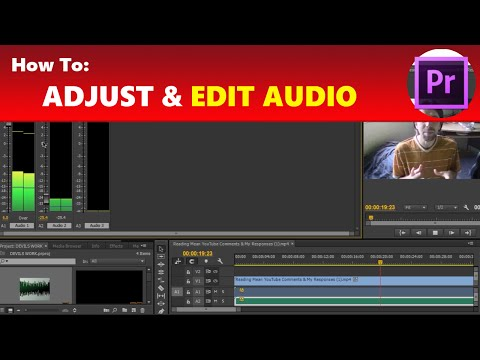 How To: Edit & Adjust Audio Levels and Use Audio Mixer for Voice Overs in Premiere Pro