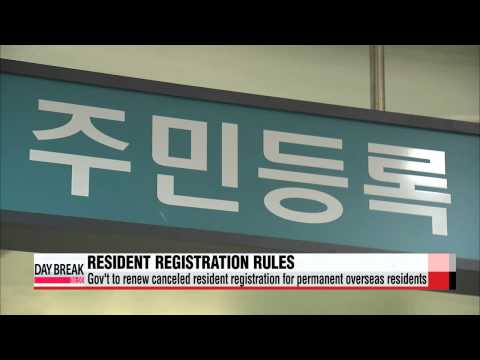 Gov′t to renew canceled resident registration for permanent overseas residents