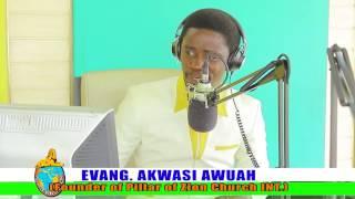 ABOSONSOM YE NKWASEASEM BY EVANGELIST AKWASI AWUAH