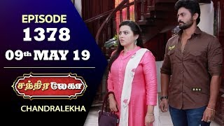 CHANDRALEKHA Serial | Episode 1378 | 09th May 2019 | Shwetha | Dhanush | Nagasri |Saregama TVShows
