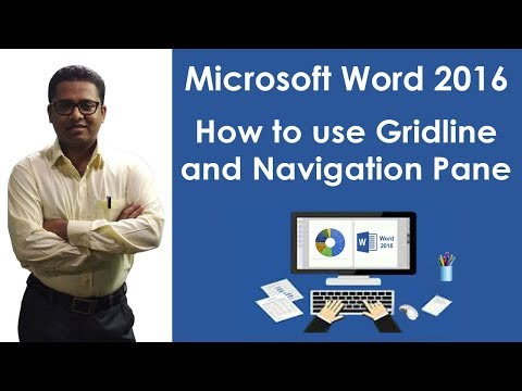 How to use Grid line and Navigation Pane in M S Word 2016