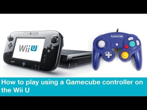 How to play using a Gamecube controller on the Wii U