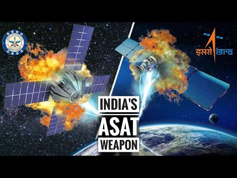 Indian ASAT Missile - All About India's Anti-Satellite Weapon | Anti-Satellite Weapons (ASAT)