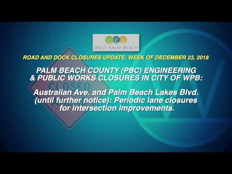 WPB Road and Dock Closures Update: Week of December 23, 2018