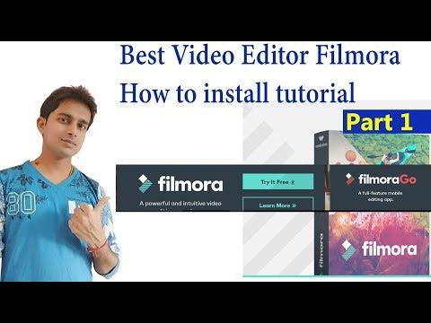 Best Video Editor Filmora How to install tutorial part 1 in Hindi
