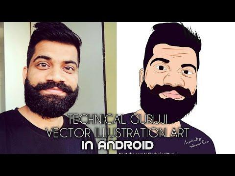 Technical Guruji Vector Portrait From Android phone- Full Tutorial - 2017