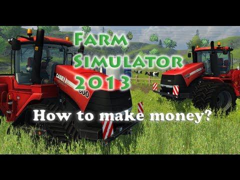Farm simulator 2013: How to make money! No cheats! [Tutorial]