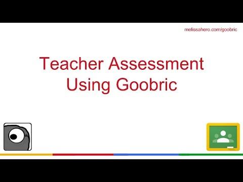 Teacher Assessment Using Goobric