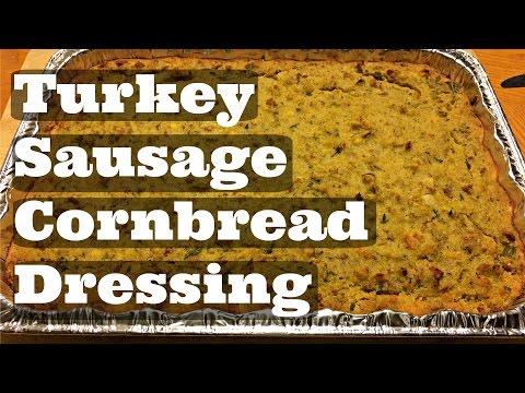 Turkey Sausage Cornbread Dressing