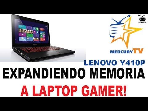 Lenovo Y410P Expandiendo la Memoria RAM a 16 Gigas de una Laptop Gamer