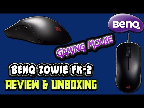 BenQ Zowie FK-2 Review & Unboxing   Gaming Mouse