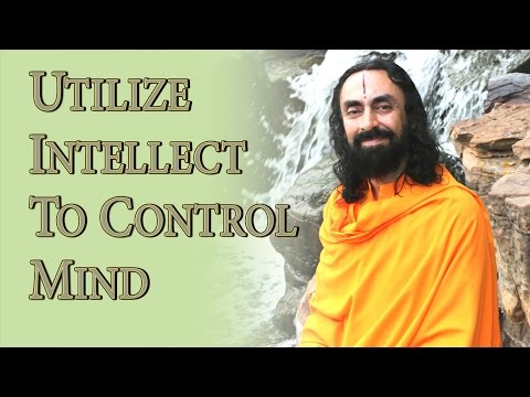 Art of Mind Management Part5 - Swami Mukundananda - Utilize Intellect to control the Mind