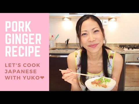 How to Cook Pork & Ginger - Easy & Healthy Japanese Recipe