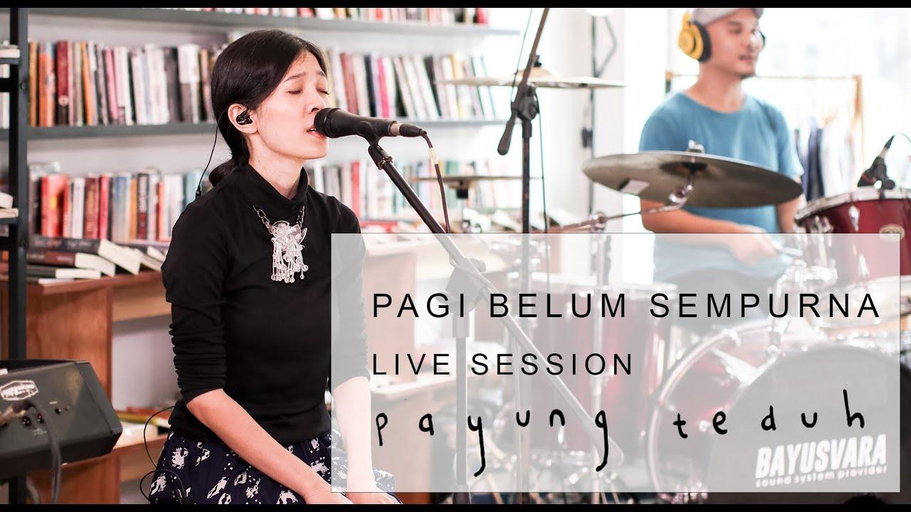 Download Payung Teduh - Pagi Belum Sempurna (Live Session) MP3 Gratis