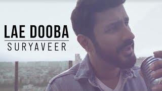Lae Dooba - Suryaveer | Aiyaary | Sidharth Malhotra & Rakul Preet Singh