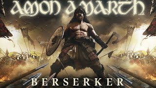 Amon Amarth Berserker Full Album