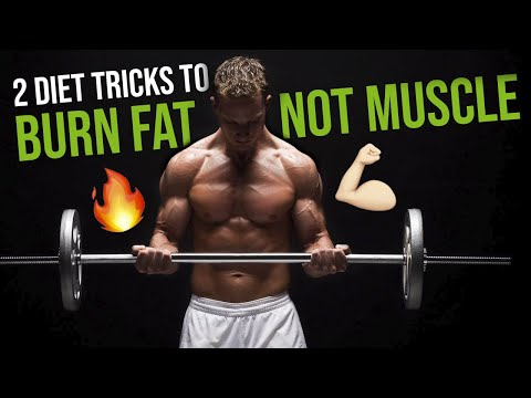 2 DIET TRICKS TO BURN FAT WITHOUT LOSING MUSCLE #LLTV