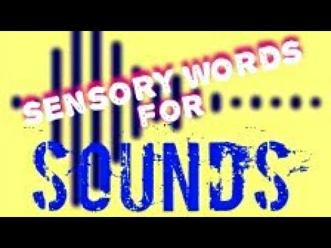 Sensory Words (Sound)