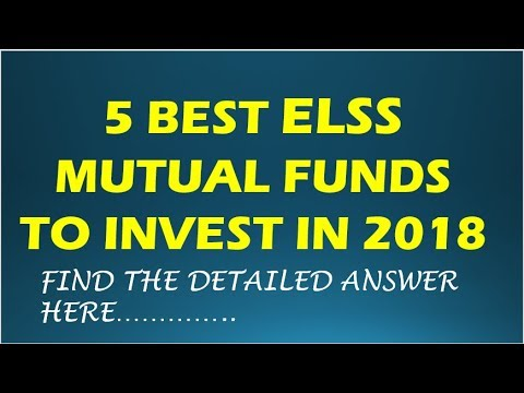 Top 5 Best Elss Tax saving mutual funds to invest in 2018