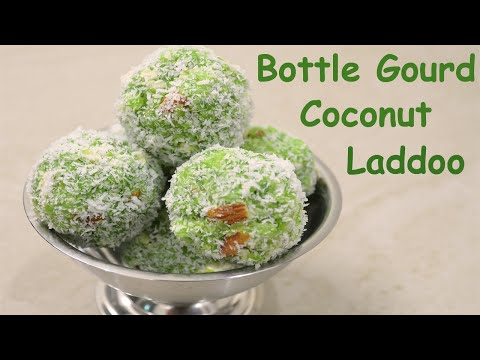 Lauki Coconut Laddoo recipe | लौकी नारियल के लड्डू | Bottle Gourd Coconut Laddoo