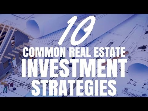 10 Common Real Estate Investment Strategies (Ep138)