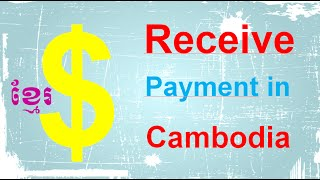 How to Receive Online Payment in Cambodia
