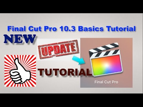 Final Cut Pro New Update 10.3 Tutorial - Some Changes 2016/2017