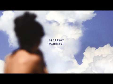 Geoffroy - Wanderer (audio)