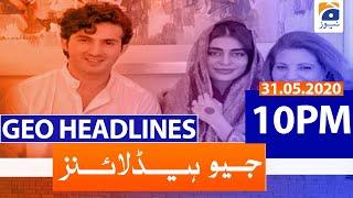 Geo Headlines 10 PM | 31st May 2020
